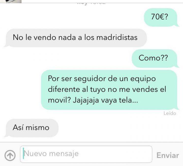 """""""NO LE VENDO NADA A LOS MADRIDISTAS"""""""